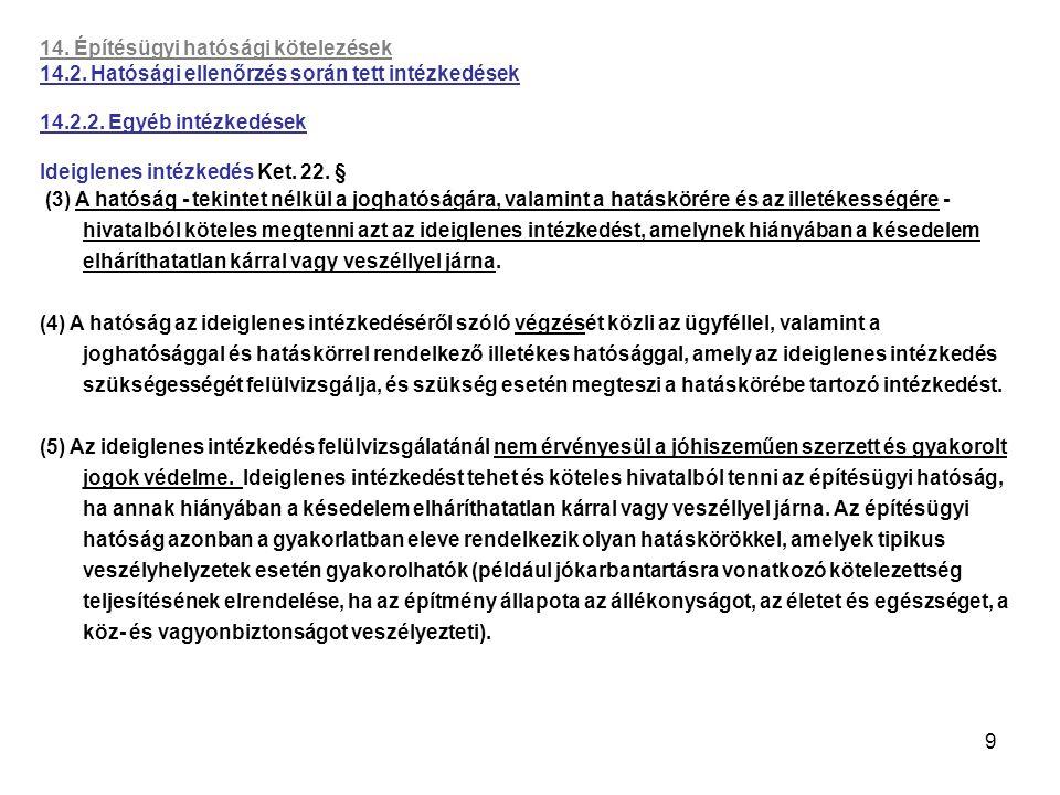 14. Építésügyi hatósági kötelezések