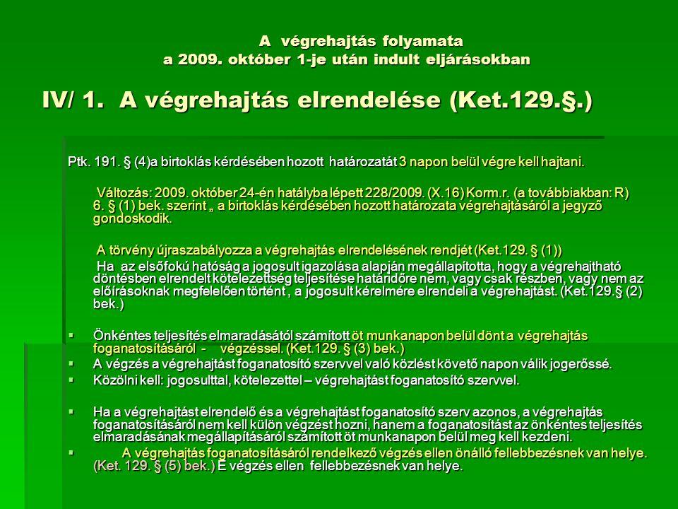 A végrehajtás folyamata a 2009