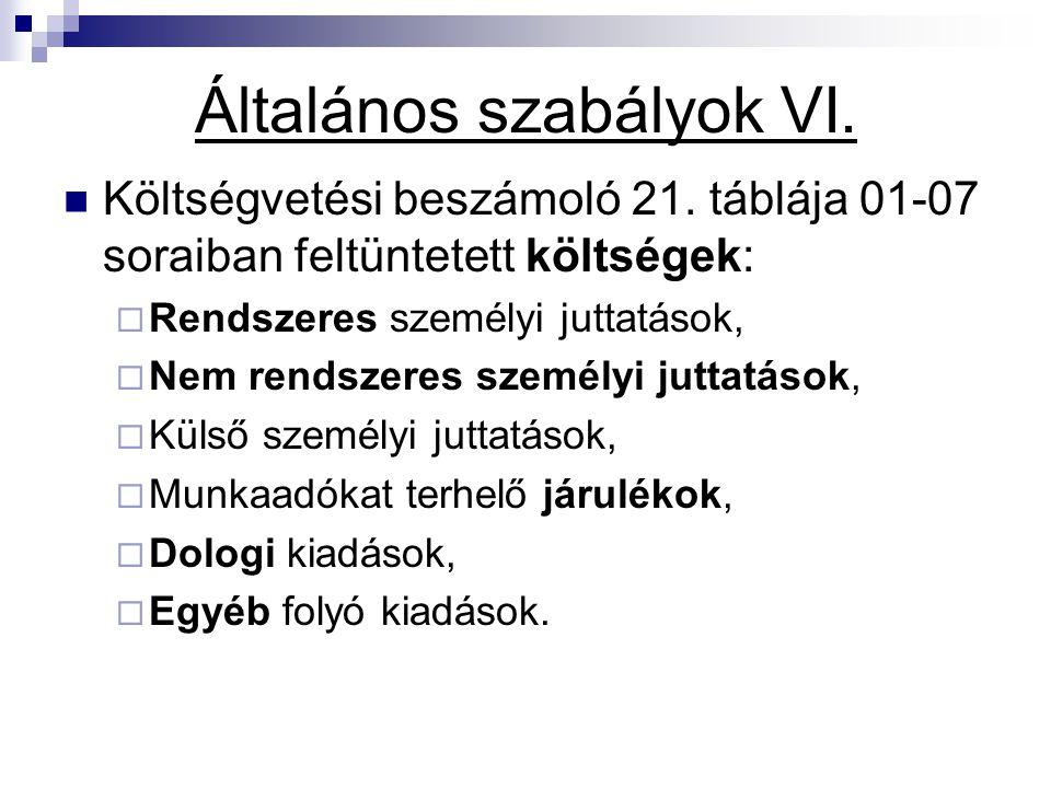 Általános szabályok VI.