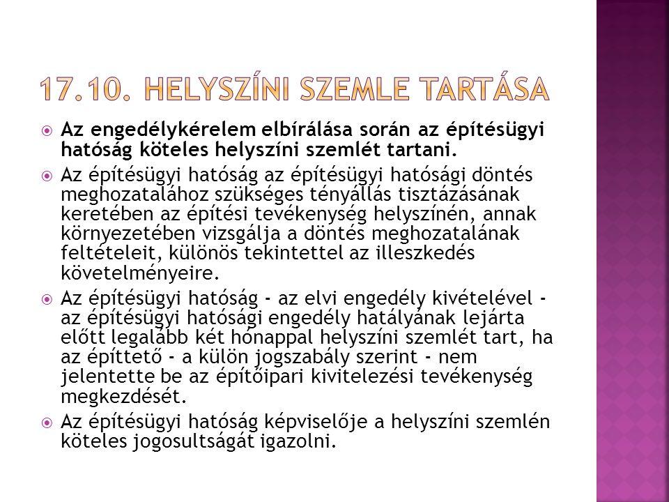 17.10. Helyszíni szemle tartása