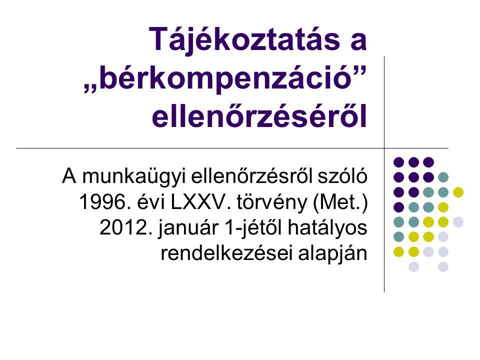"""Tájékoztatás a """"bérkompenzáció ellenőrzéséről"""
