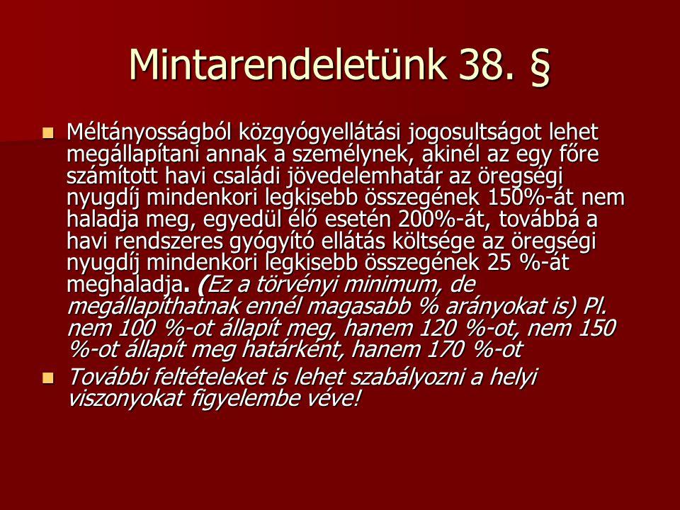 Mintarendeletünk 38. §