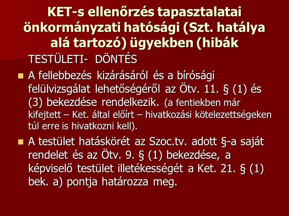 KET-s ellenőrzés tapasztalatai önkormányzati hatósági (Szt