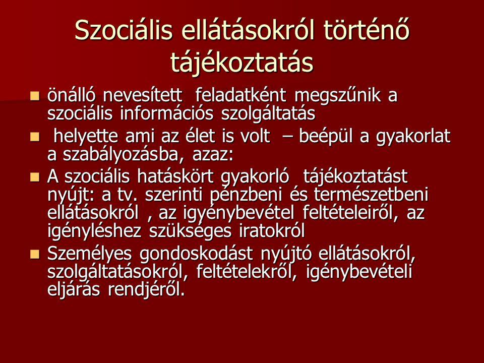 Szociális ellátásokról történő tájékoztatás