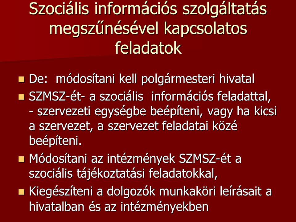 Szociális információs szolgáltatás megszűnésével kapcsolatos feladatok