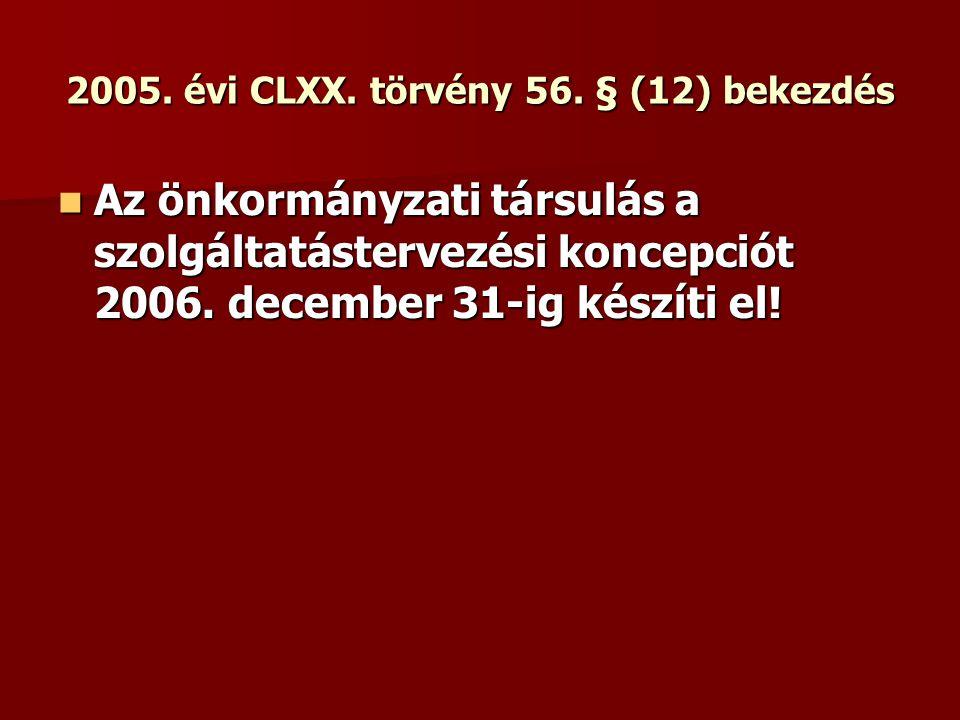 2005. évi CLXX. törvény 56. § (12) bekezdés