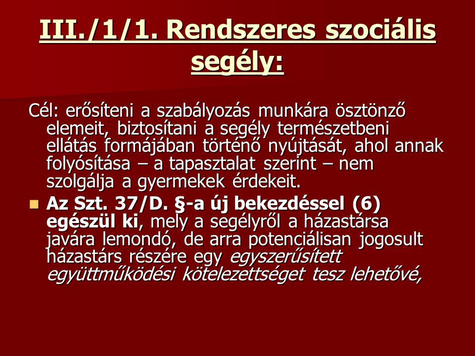 III./1/1. Rendszeres szociális segély: