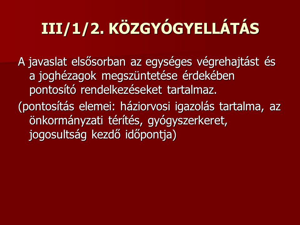 III/1/2. KÖZGYÓGYELLÁTÁS