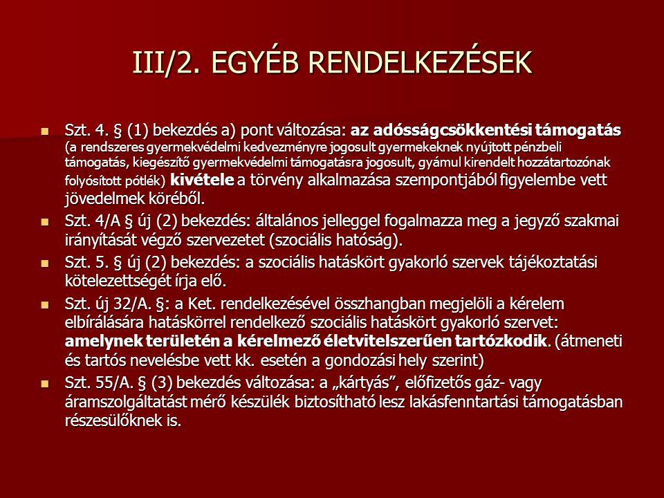 III/2. EGYÉB RENDELKEZÉSEK