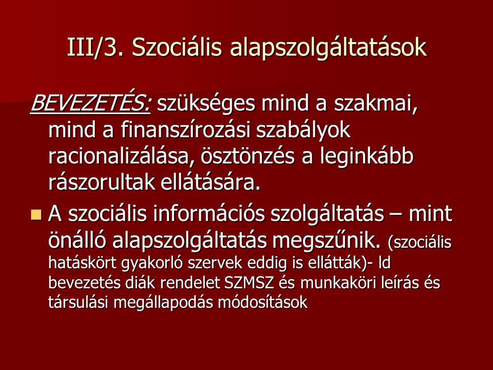 III/3. Szociális alapszolgáltatások
