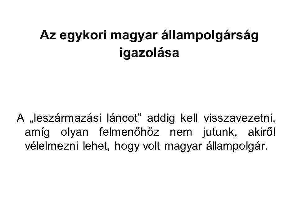 Az egykori magyar állampolgárság igazolása