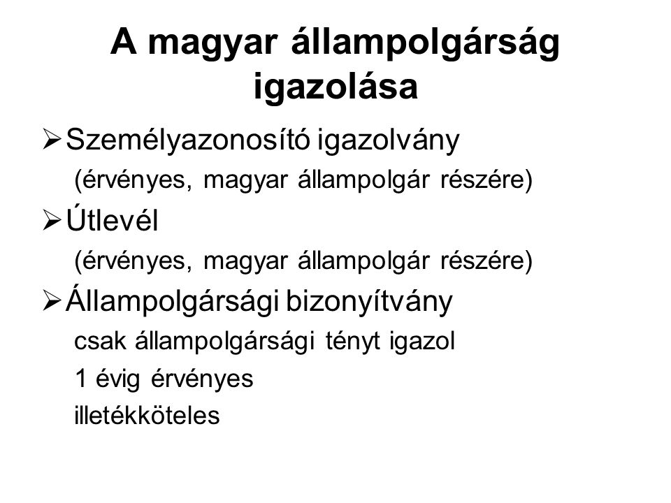 A magyar állampolgárság igazolása