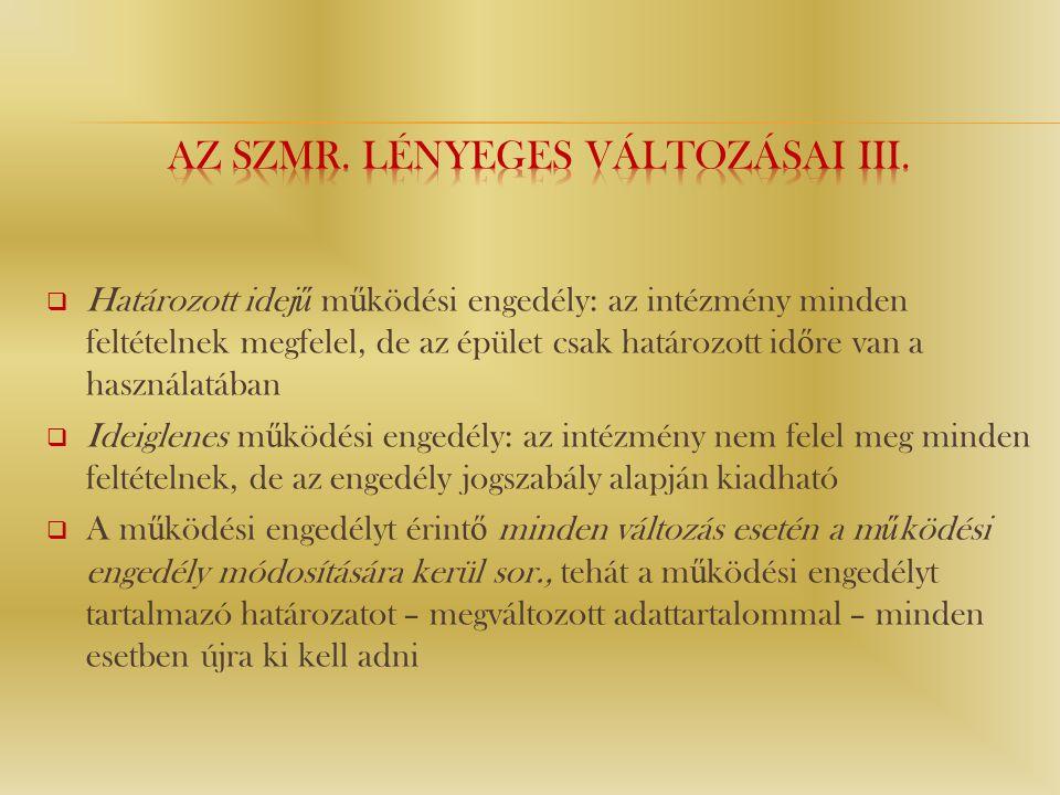 Az Szmr. lényeges változásai iii.