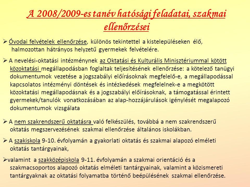 A 2008/2009-es tanév hatósági feladatai, szakmai ellenőrzései