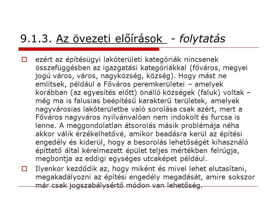 9.1.3. Az övezeti előírások - folytatás