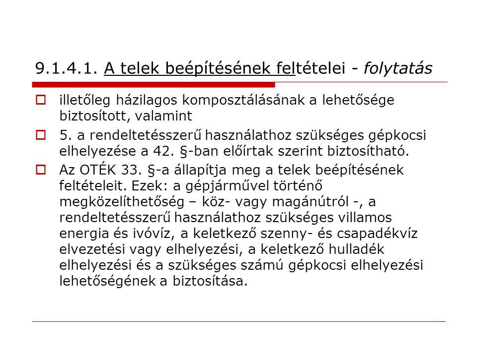 9.1.4.1. A telek beépítésének feltételei - folytatás