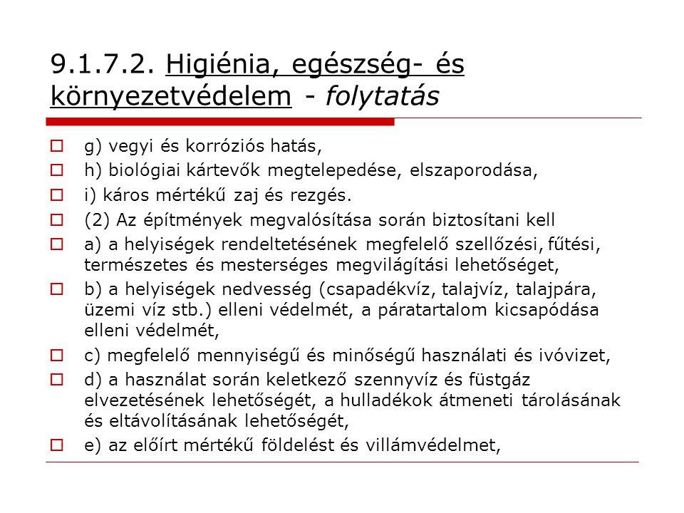 9.1.7.2. Higiénia, egészség- és környezetvédelem - folytatás