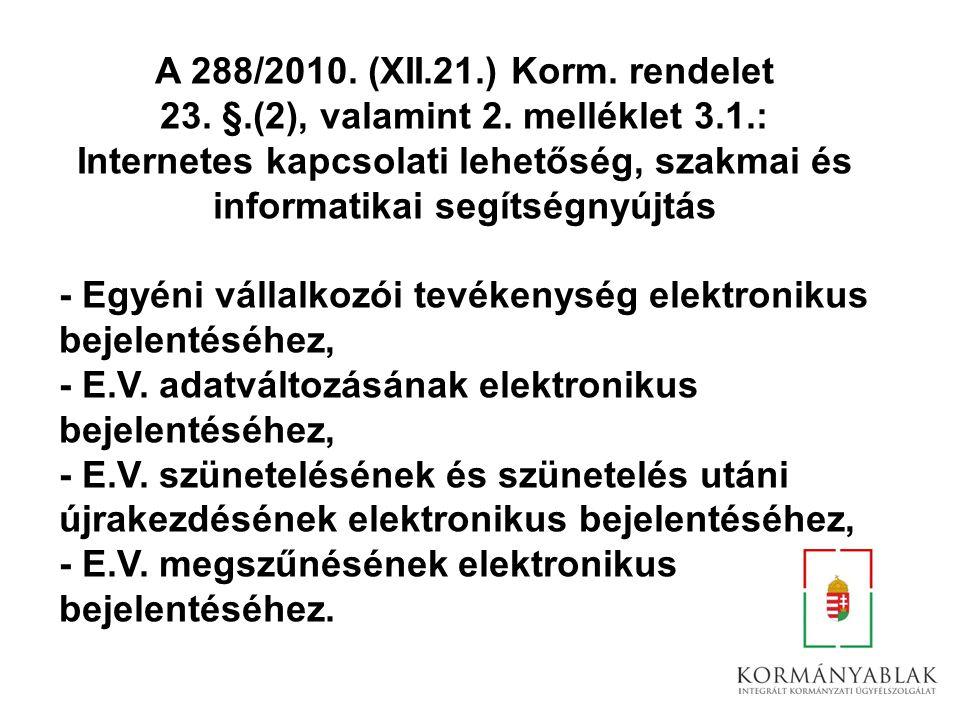 23. §.(2), valamint 2. melléklet 3.1.: