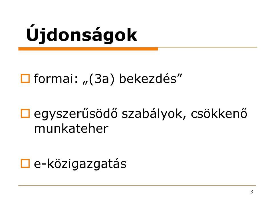"""Újdonságok formai: """"(3a) bekezdés"""