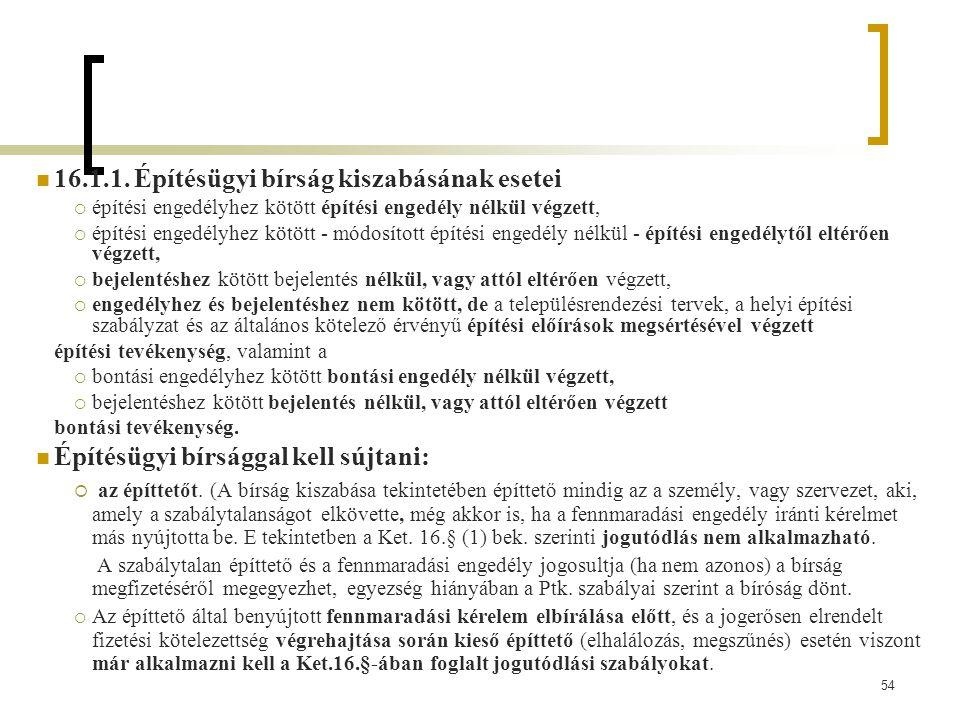 16.1.1. Építésügyi bírság kiszabásának esetei