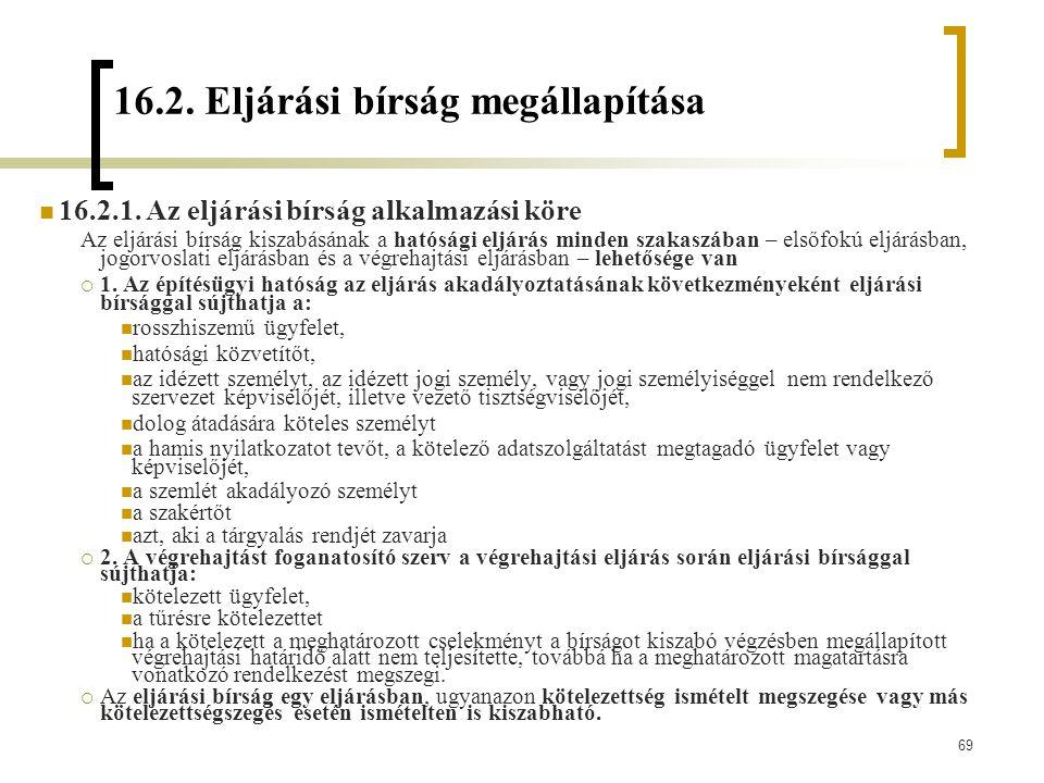 16.2. Eljárási bírság megállapítása