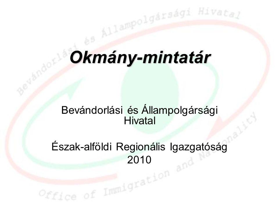 Okmány-mintatár Bevándorlási és Állampolgársági Hivatal