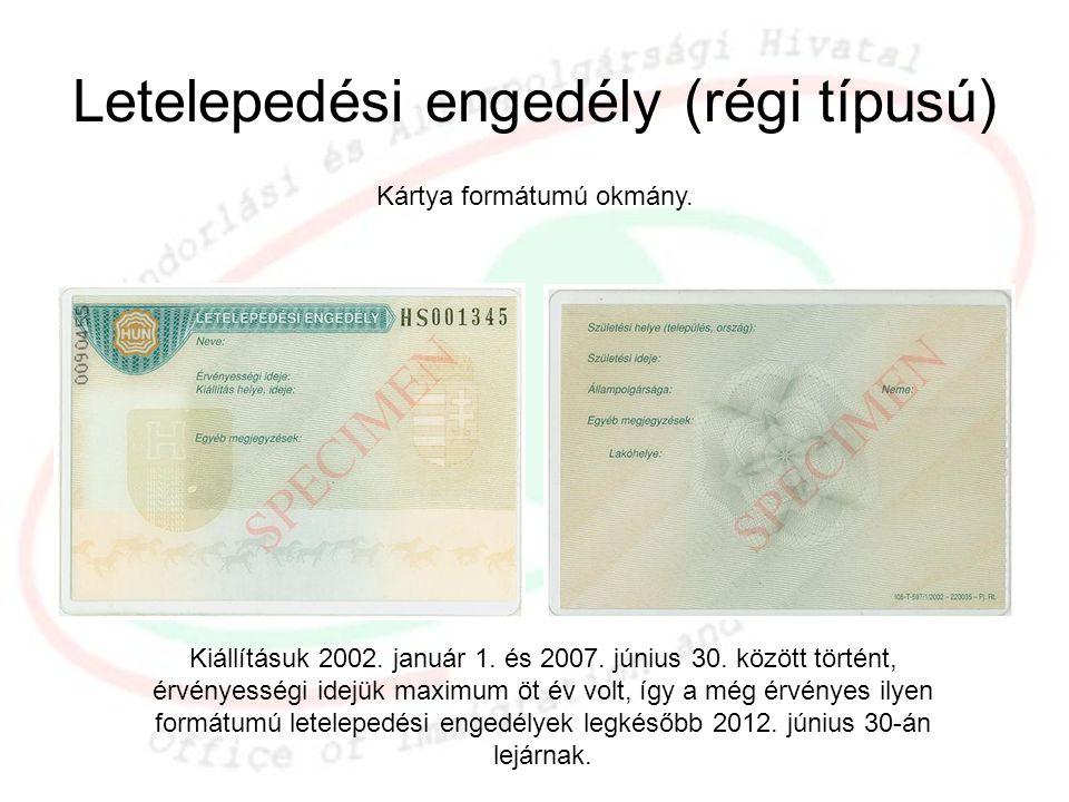 Letelepedési engedély (régi típusú)