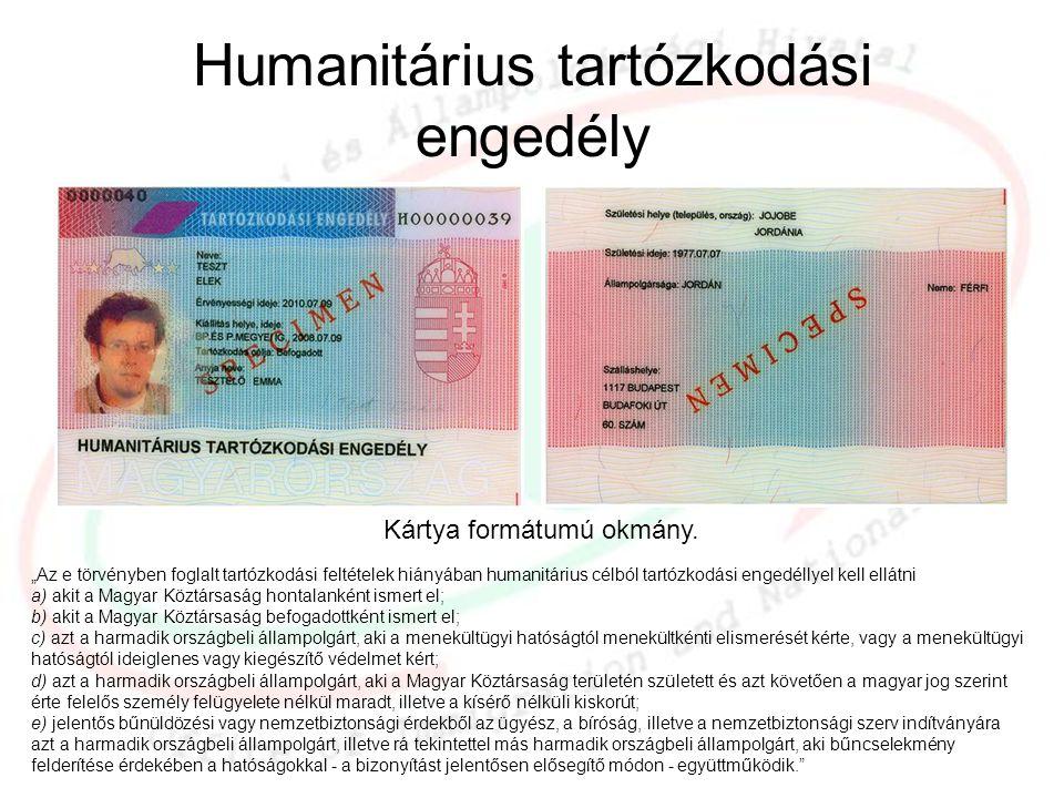 Humanitárius tartózkodási engedély