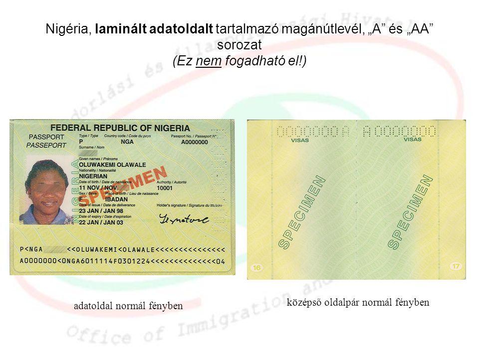 """Nigéria, laminált adatoldalt tartalmazó magánútlevél, """"A és """"AA sorozat (Ez nem fogadható el!)"""