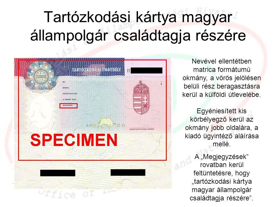 Tartózkodási kártya magyar állampolgár családtagja részére