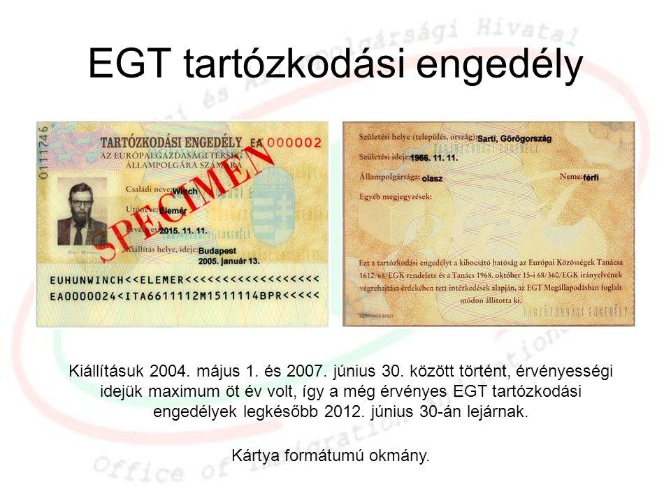 EGT tartózkodási engedély