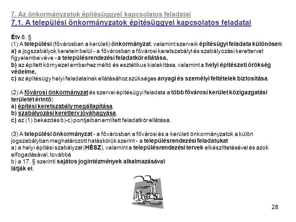 7.1. A települési önkormányzatok építésüggyel kapcsolatos feladatai