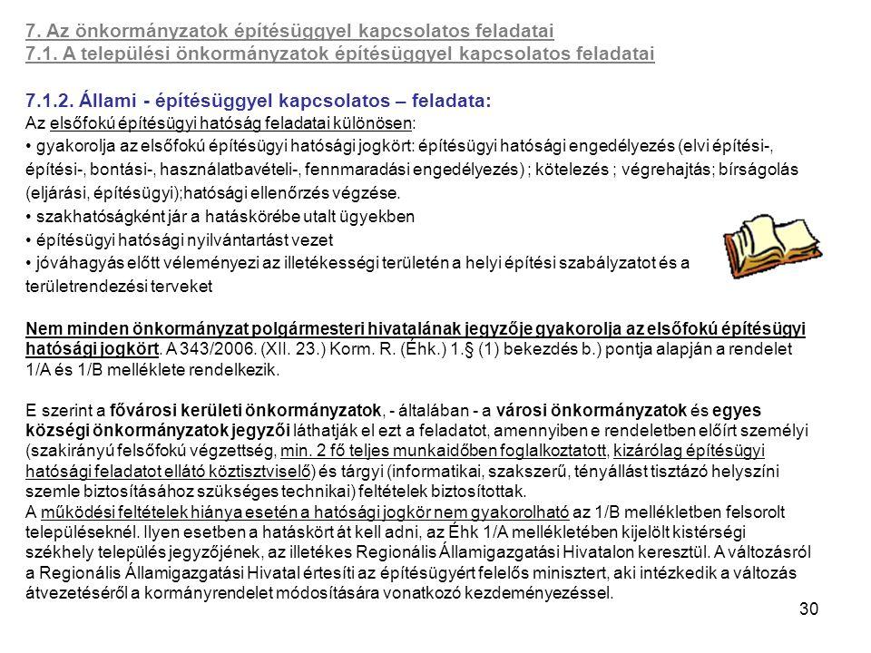 7. Az önkormányzatok építésüggyel kapcsolatos feladatai