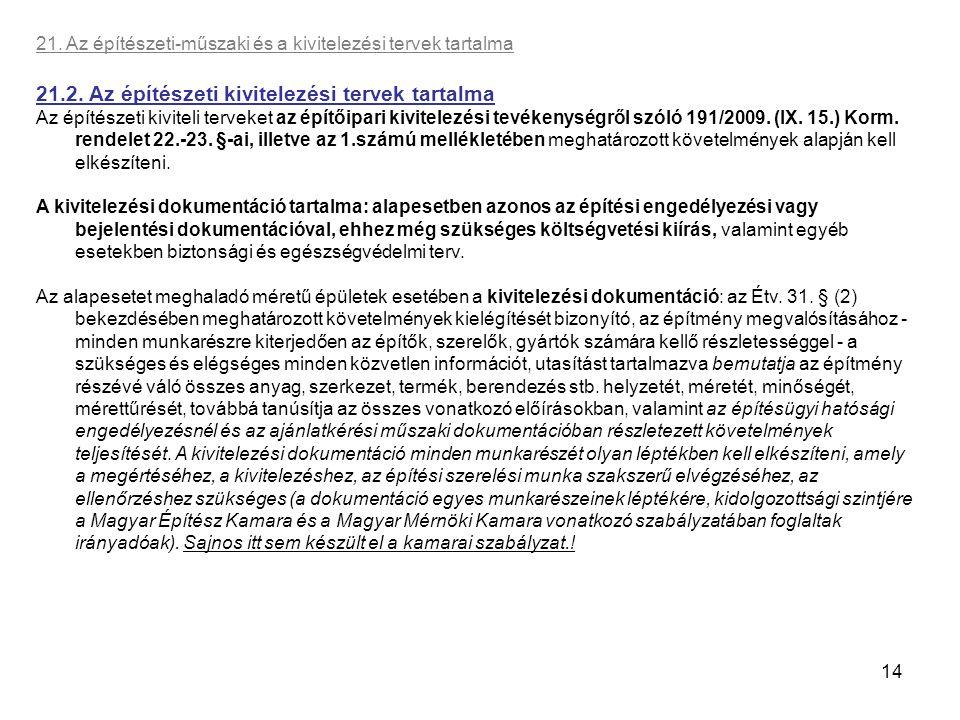 21.2. Az építészeti kivitelezési tervek tartalma