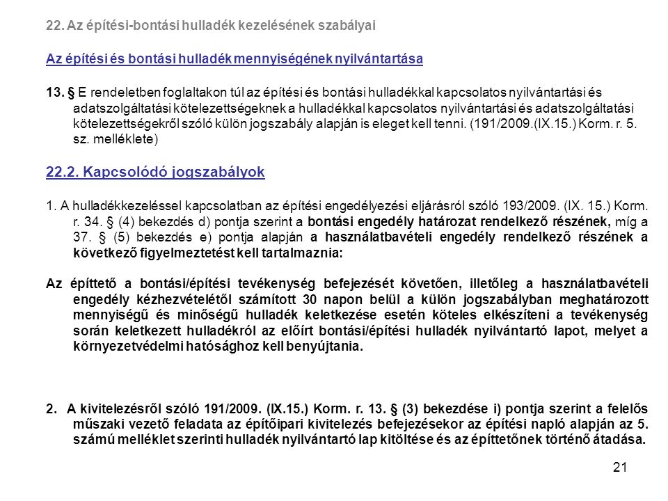 22.2. Kapcsolódó jogszabályok