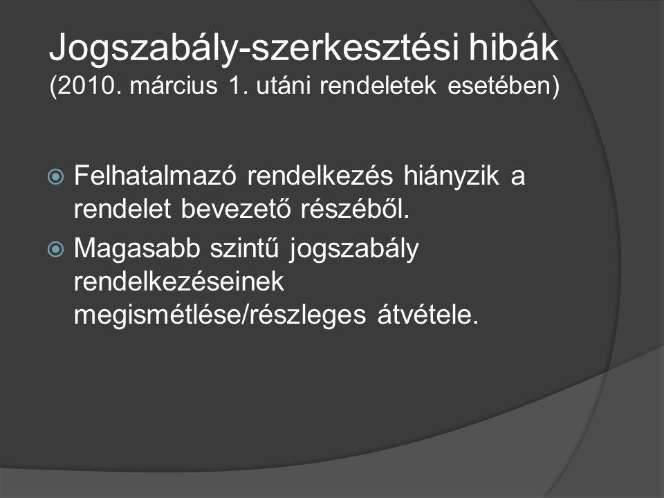 Jogszabály-szerkesztési hibák (2010. március 1