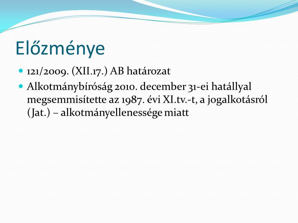 Előzménye 121/2009. (XII.17.) AB határozat