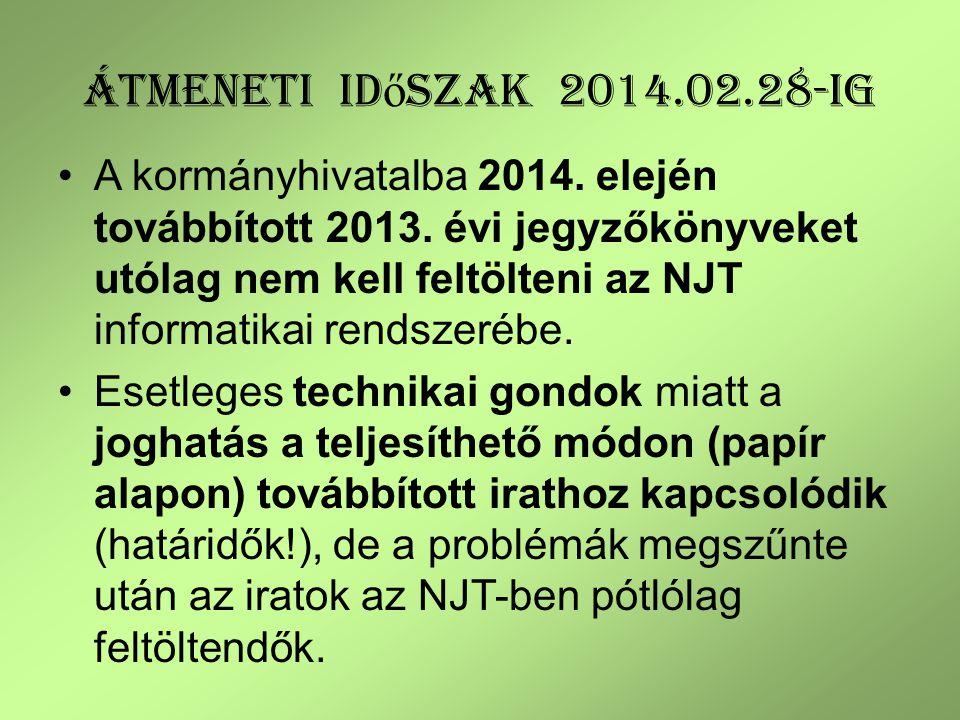 Átmeneti időszak 2014.02.28-ig