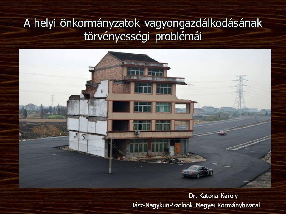 A helyi önkormányzatok vagyongazdálkodásának törvényességi problémái