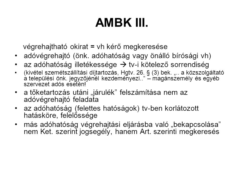 AMBK III. végrehajtható okirat = vh kérő megkeresése