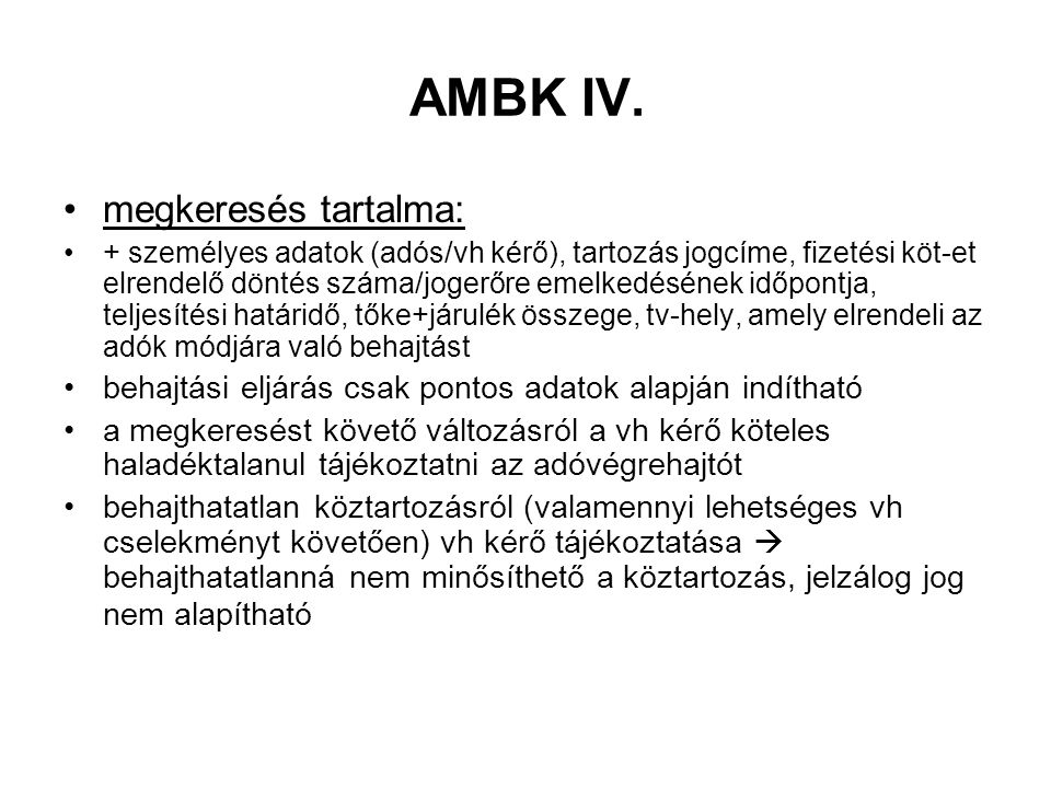 AMBK IV. megkeresés tartalma: