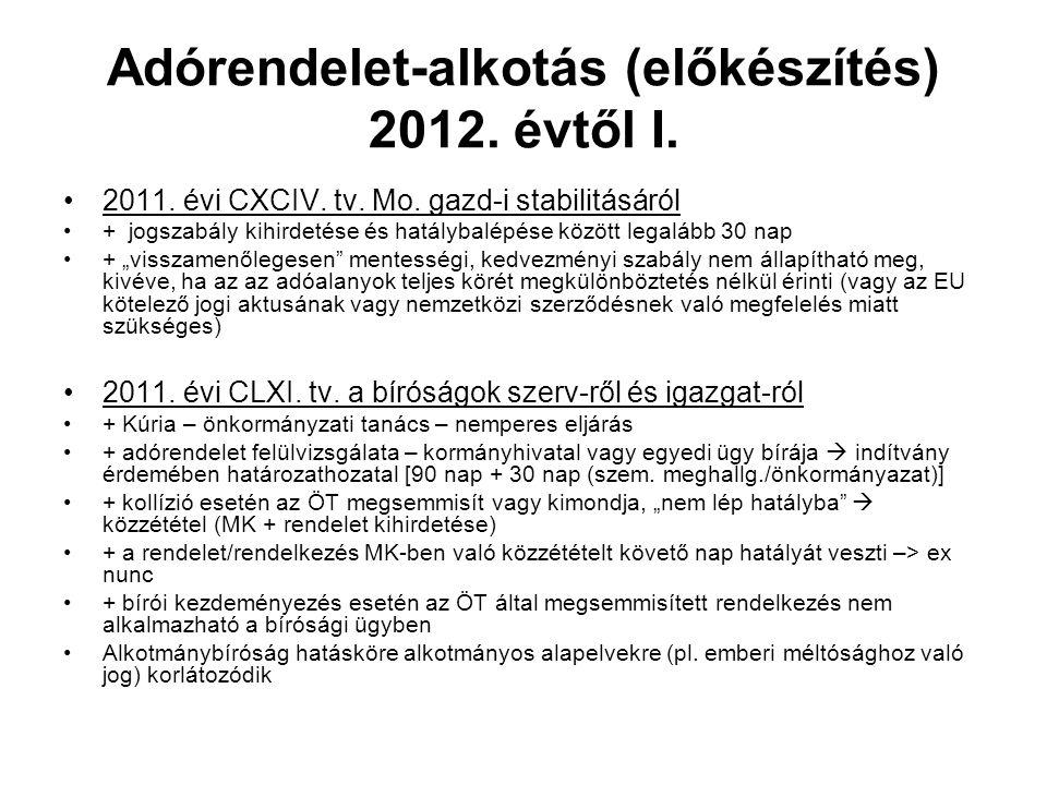 Adórendelet-alkotás (előkészítés) 2012. évtől I.