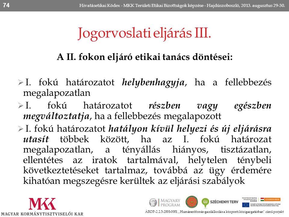 Jogorvoslati eljárás III.