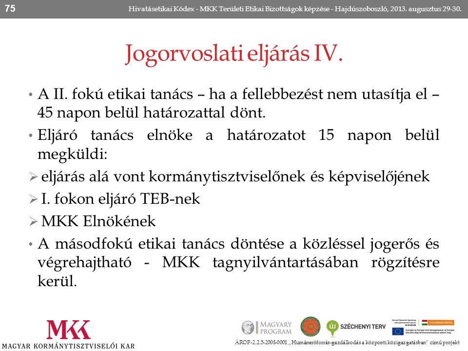 Jogorvoslati eljárás IV.