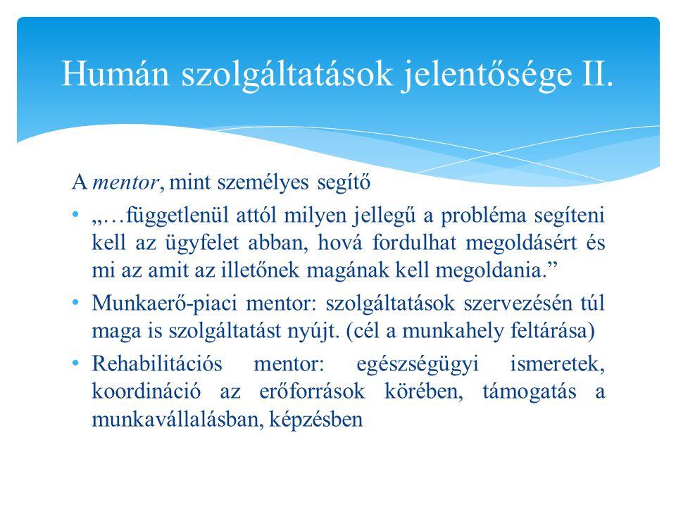 Humán szolgáltatások jelentősége II.