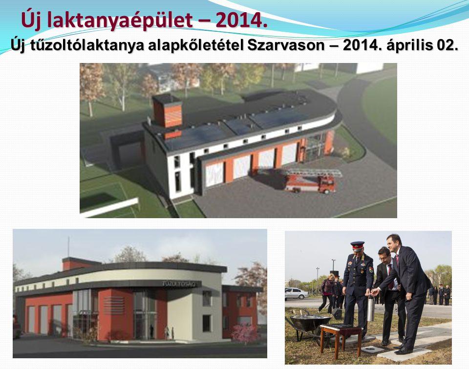 Új tűzoltólaktanya alapkőletétel Szarvason – 2014. április 02.