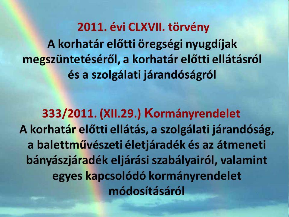 333/2011. (XII.29.) Kormányrendelet