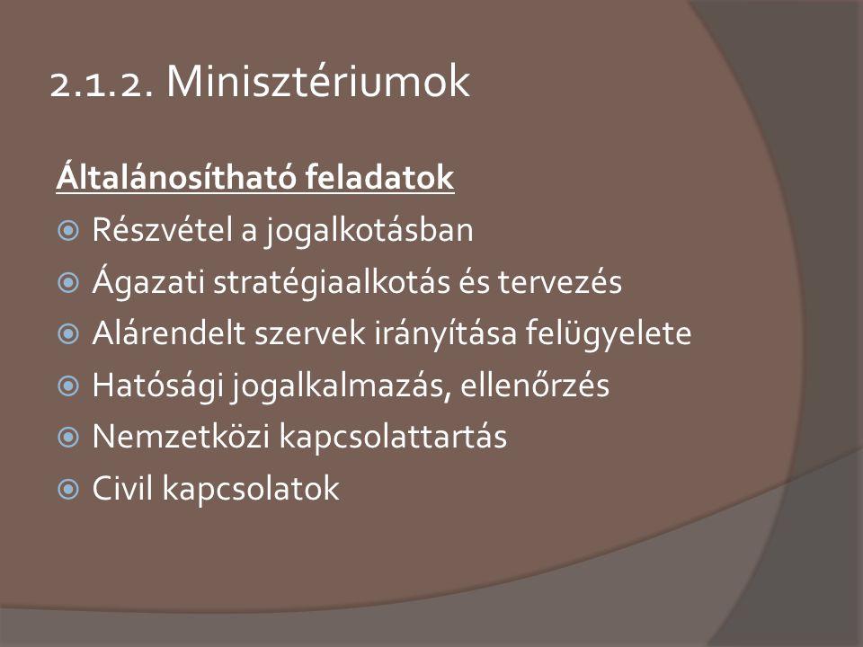 2.1.2. Minisztériumok Általánosítható feladatok