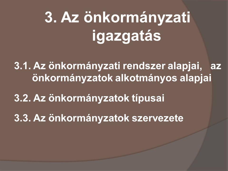 3. Az önkormányzati igazgatás