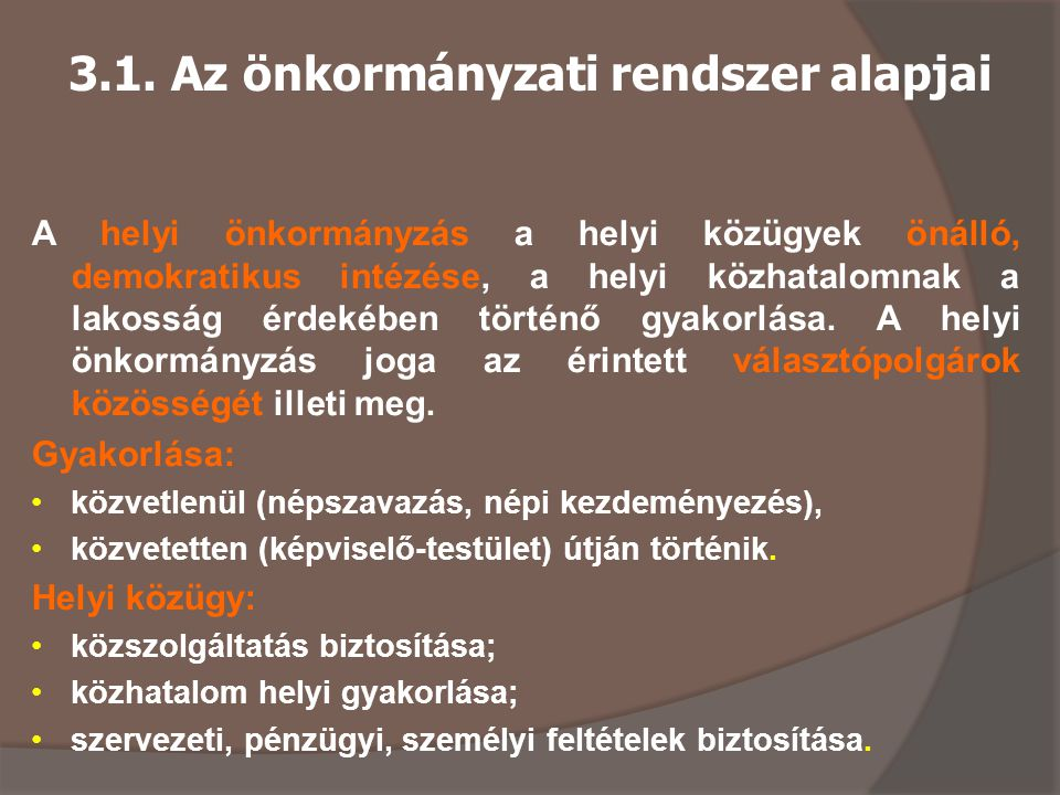 3.1. Az önkormányzati rendszer alapjai